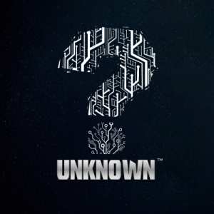 UNKNOWN™